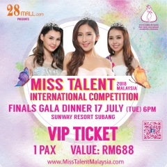 VIP Ticket 1 pax Miss Talent International Competition Malaysia
